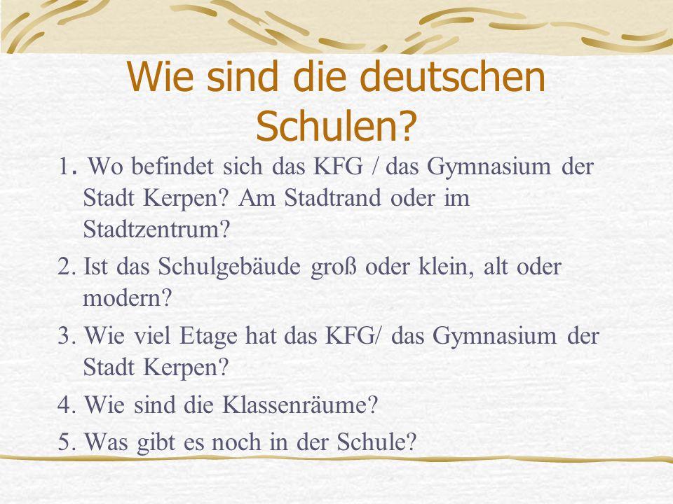 Wie sind die deutschen Schulen