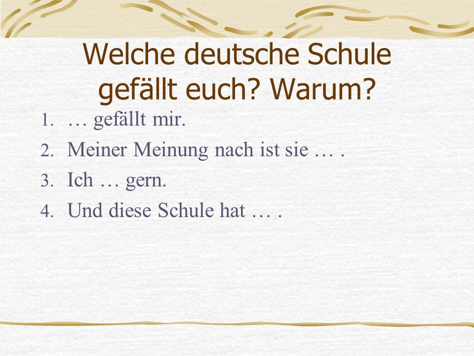 Welche deutsche Schule gefällt euch Warum