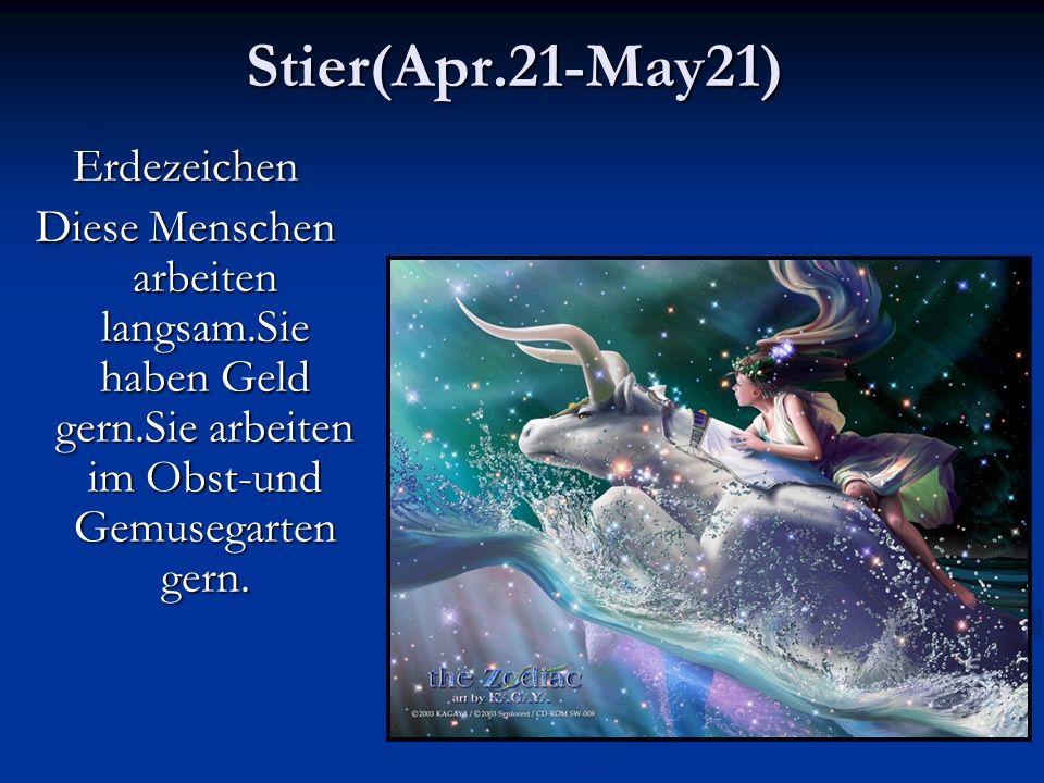 Stier(Apr.21-May21) Erdezeichen