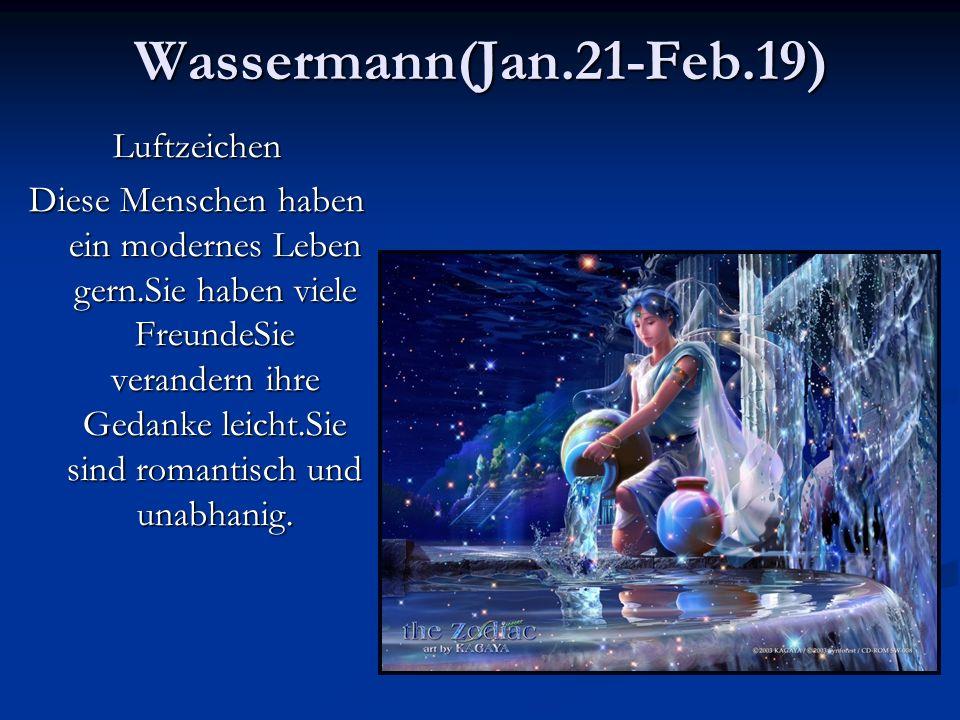 Wassermann(Jan.21-Feb.19) Luftzeichen