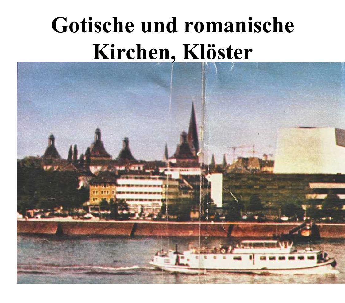 Gotische und romanische Kirchen, Klöster