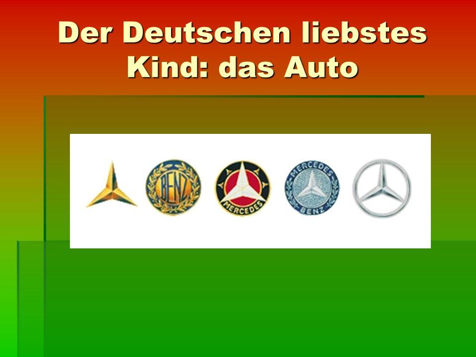 Der Deutschen liebstes Kind: das Auto