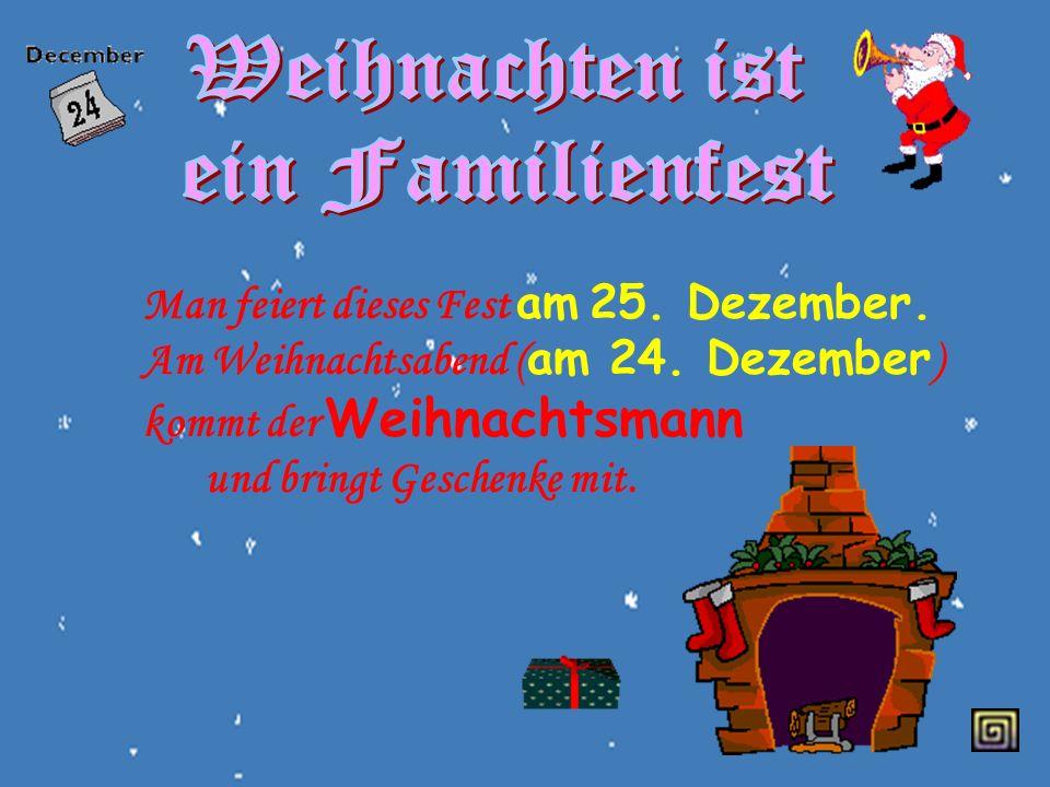 Weihnachten ist ein Familienfest