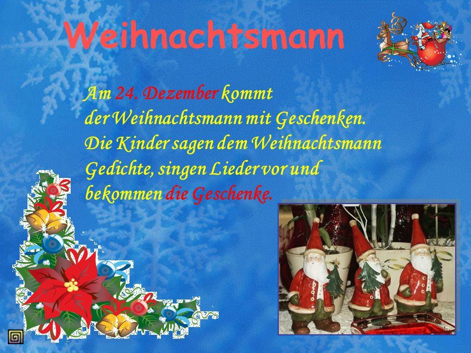 Weihnachtsmann Am 24. Dezember kommt