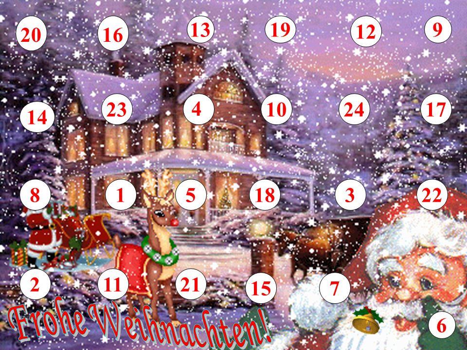 13 19 12 9 20 16 23 4 10 24 17 14 8 1 5 18 3 22 2 11 21 15 7 Frohe Weihnachten! 6