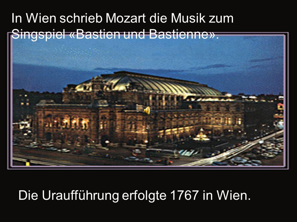 In Wien schrieb Mozart die Musik zum Singspiel «Bastien und Bastienne».