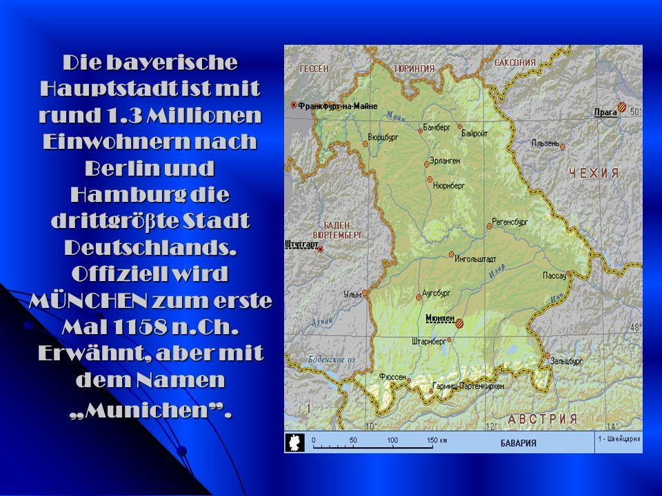 Die bayerische Hauptstadt ist mit rund 1