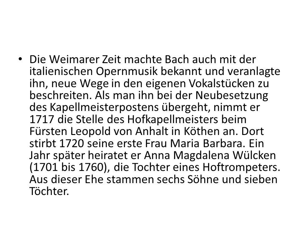 Die Weimarer Zeit machte Bach auch mit der italienischen Opernmusik bekannt und veranlagte ihn, neue Wege in den eigenen Vokalstücken zu beschreiten.
