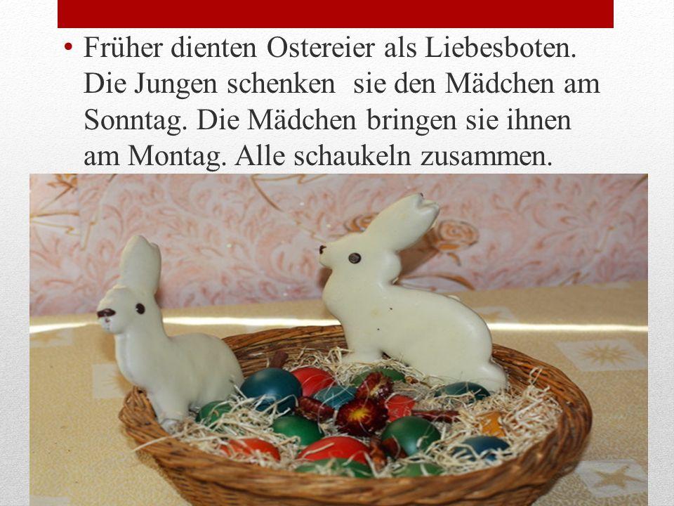 Früher dienten Ostereier als Liebesboten