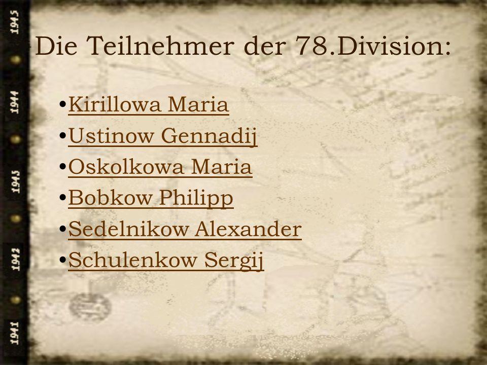 Die Teilnehmer der 78.Division: