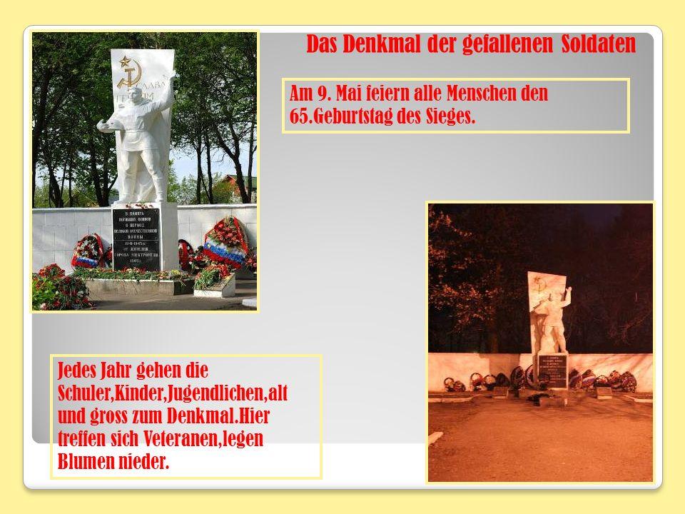 Das Denkmal der gefallenen Soldaten