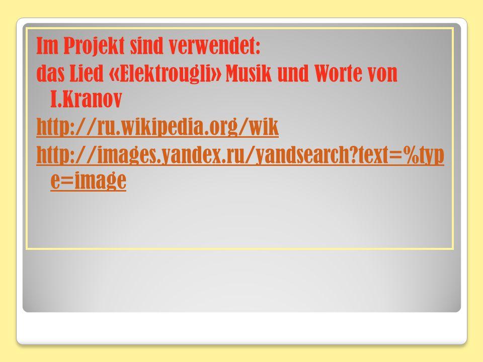 Im Projekt sind verwendet: