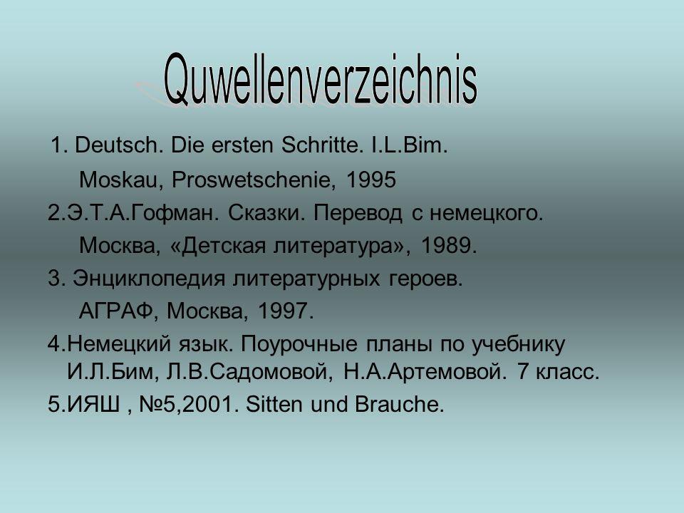 Quwellenverzeichnis 1. Deutsch. Die ersten Schritte. I.L.Bim.