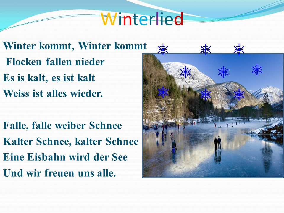 Winterlied Winter kommt, Winter kommt Flocken fallen nieder