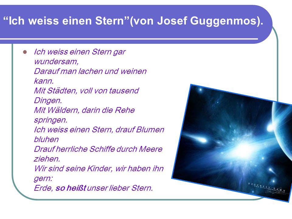 Ich weiss einen Stern (von Josef Guggenmos).