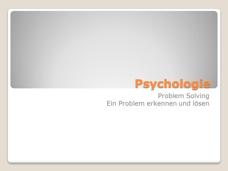 Problem Solving Ein Problem erkennen und lösen