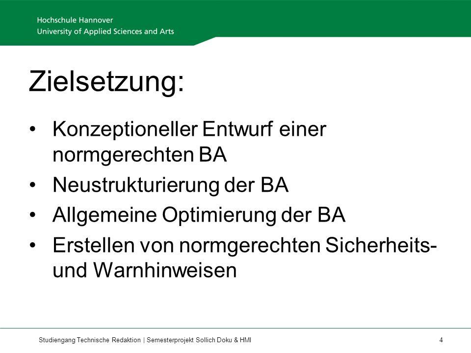 Zielsetzung: Konzeptioneller Entwurf einer normgerechten BA