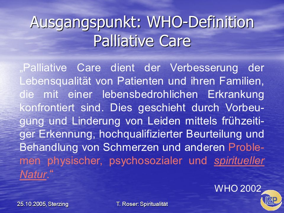 Ausgangspunkt: WHO-Definition Palliative Care