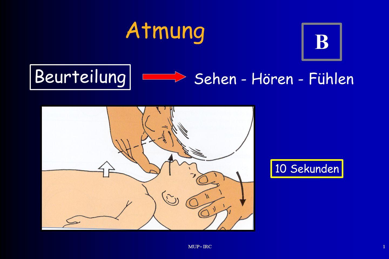 Atmung B Beurteilung Sehen - Hören - Fühlen 10 Sekunden