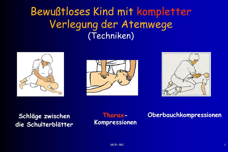 Bewußtloses Kind mit kompletter Verlegung der Atemwege (Techniken)
