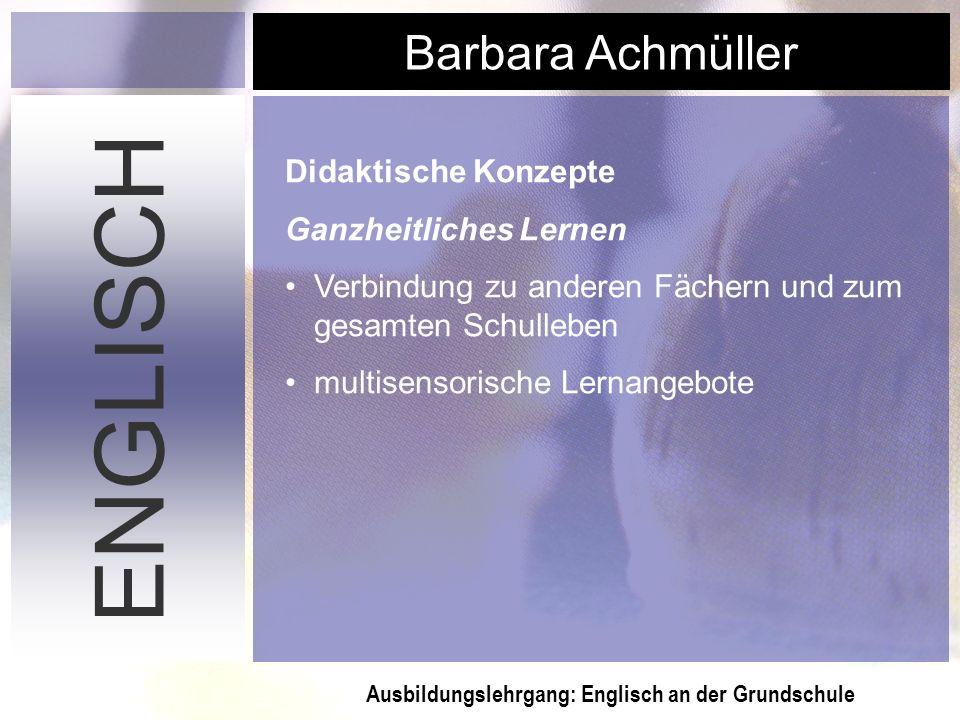 ENGLISCH Didaktische Konzepte Ganzheitliches Lernen