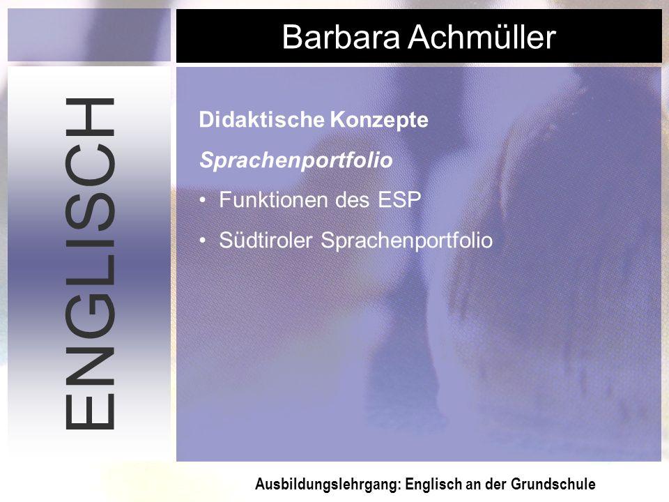 ENGLISCH Didaktische Konzepte Sprachenportfolio Funktionen des ESP