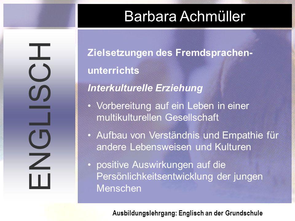 ENGLISCH Zielsetzungen des Fremdsprachen- unterrichts