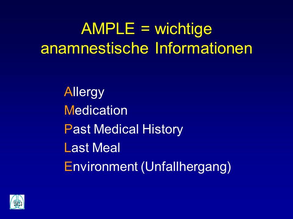 AMPLE = wichtige anamnestische Informationen