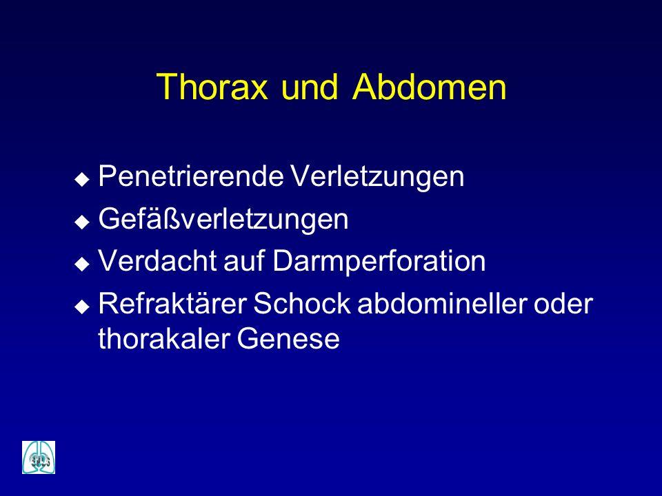 Thorax und Abdomen Penetrierende Verletzungen Gefäßverletzungen