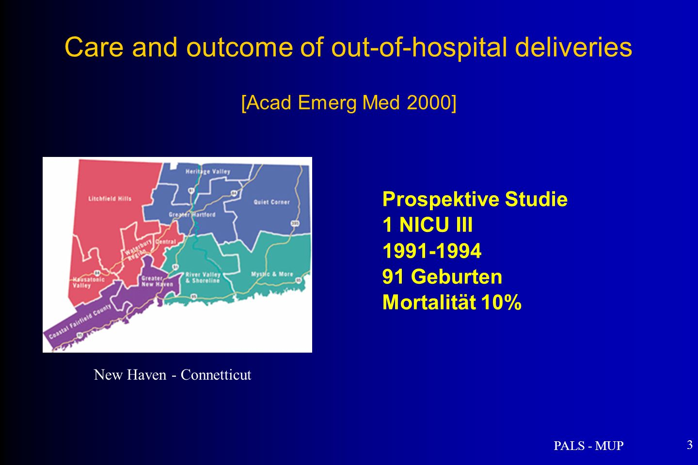 Care and outcome of out-of-hospital deliveries