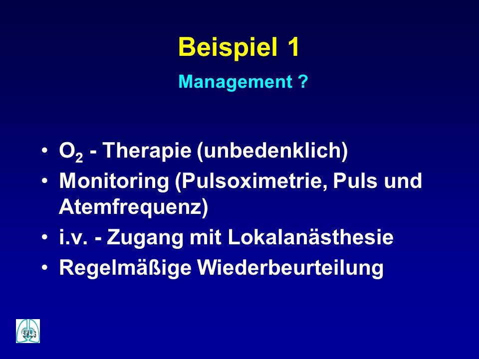 Beispiel 1 Management O2 - Therapie (unbedenklich)