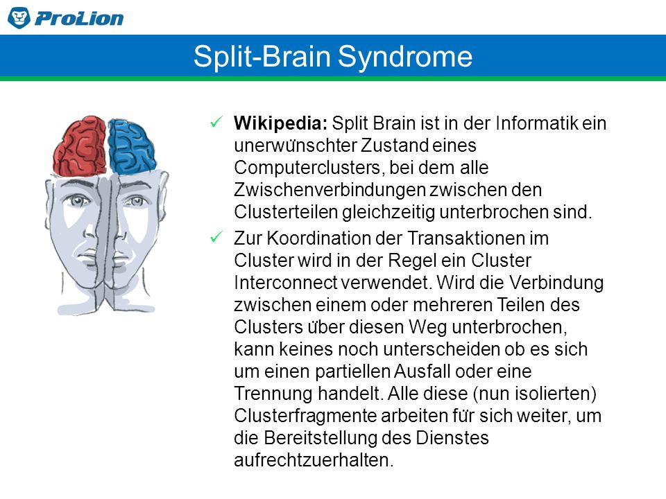 Split-Brain Syndrome
