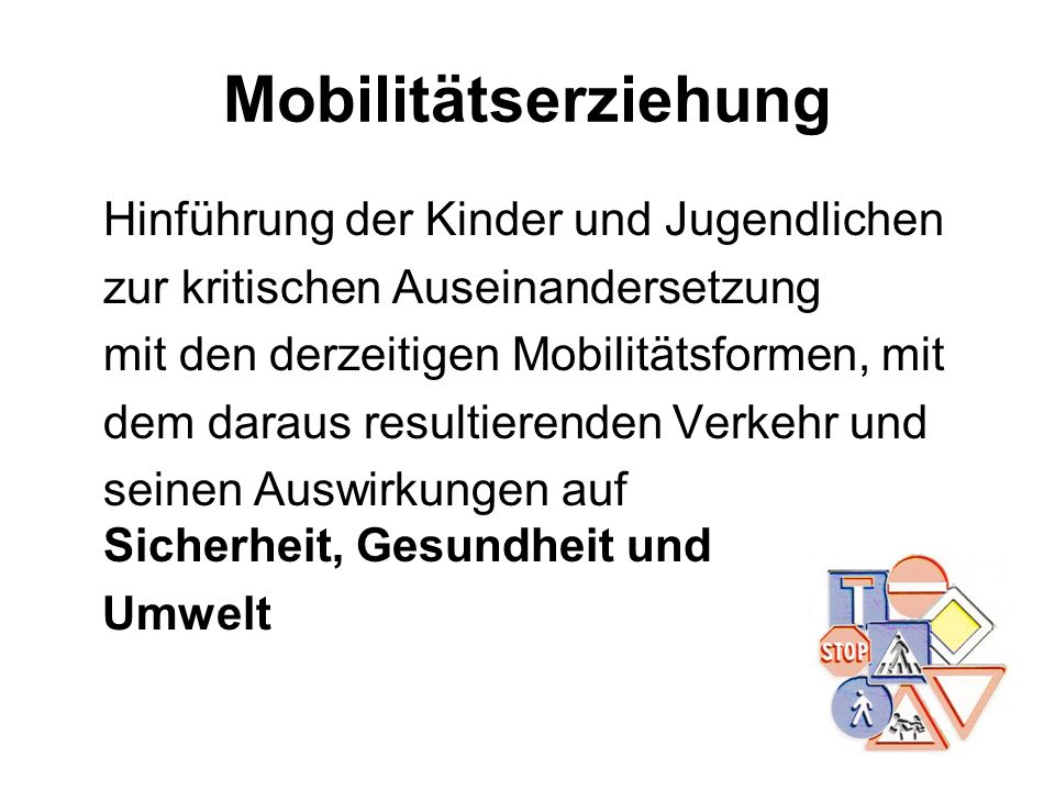 Mobilitätserziehung zur kritischen Auseinandersetzung