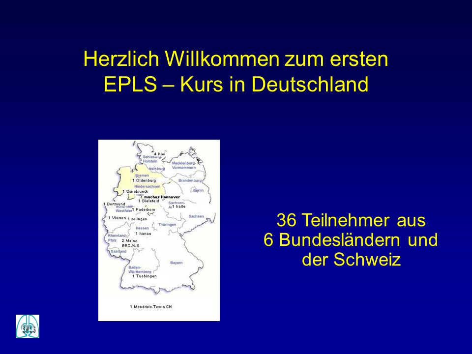 Herzlich Willkommen zum ersten EPLS – Kurs in Deutschland