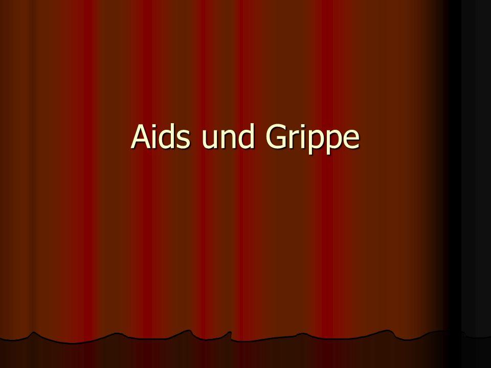 Aids und Grippe