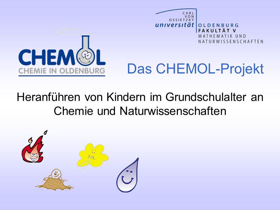 Das CHEMOL-Projekt Heranführen von Kindern im Grundschulalter an Chemie und Naturwissenschaften