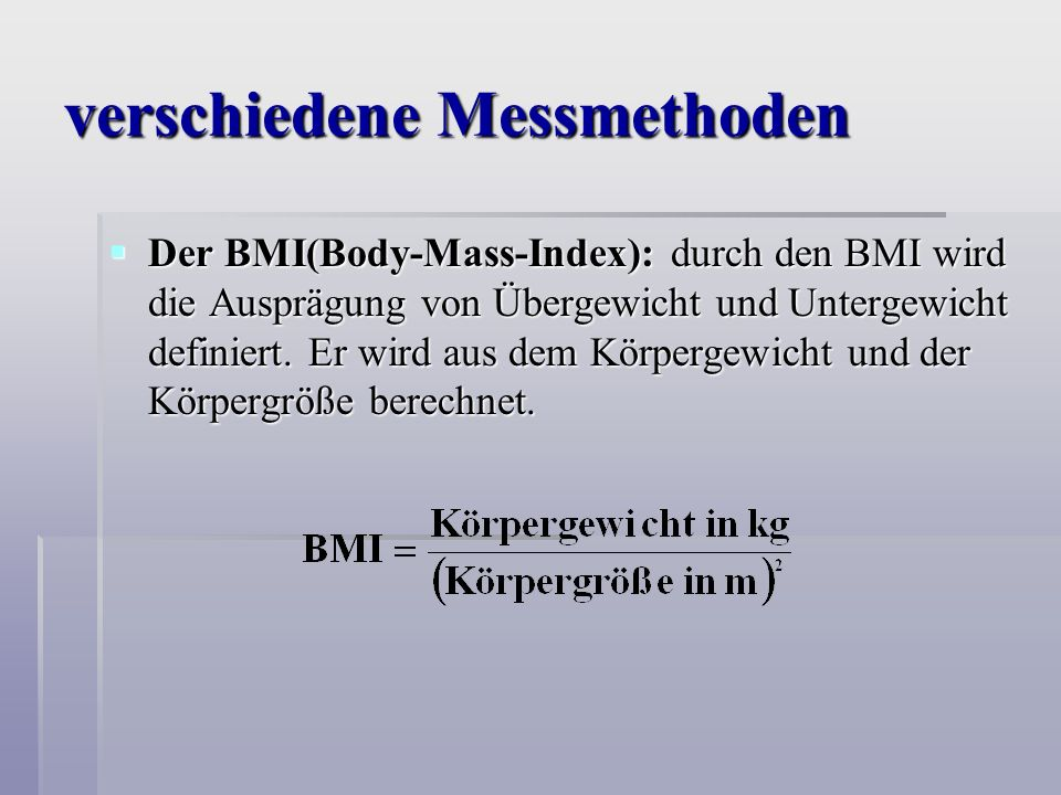 verschiedene Messmethoden