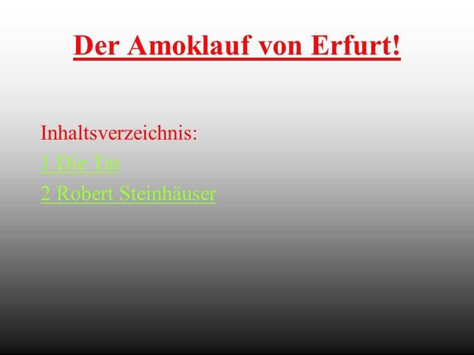 Der Amoklauf von Erfurt!