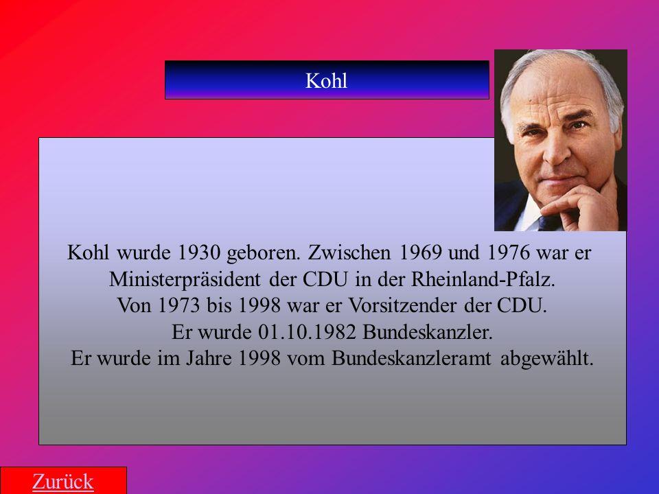 Kohl wurde 1930 geboren. Zwischen 1969 und 1976 war er