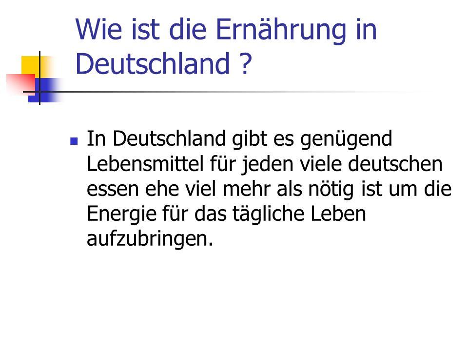 Wie ist die Ernährung in Deutschland