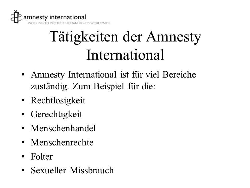 Tätigkeiten der Amnesty International