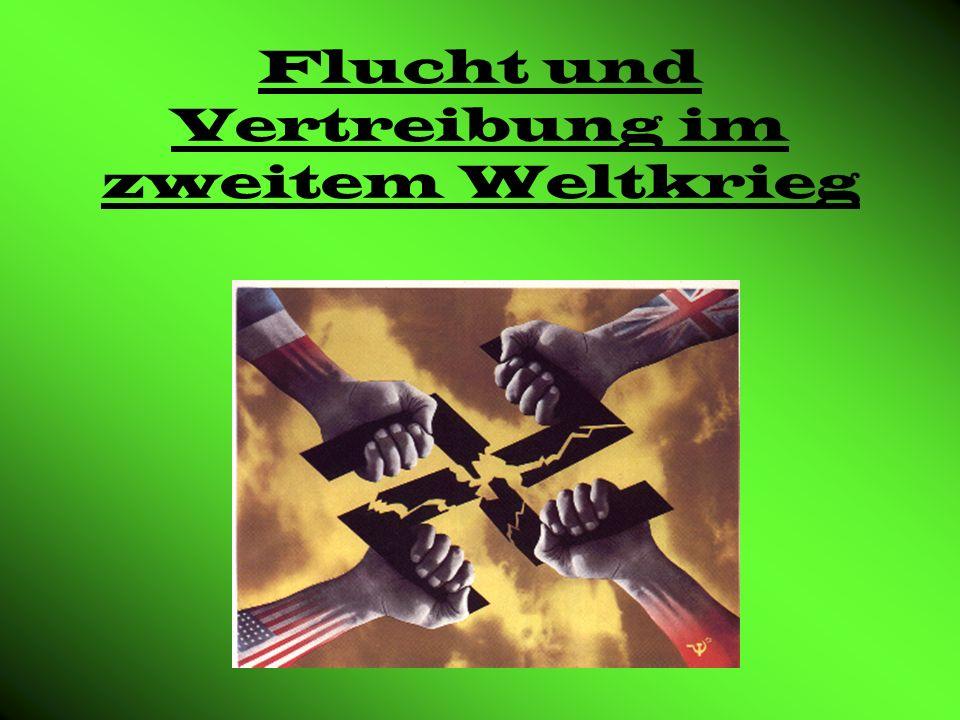 Flucht und Vertreibung im zweitem Weltkrieg