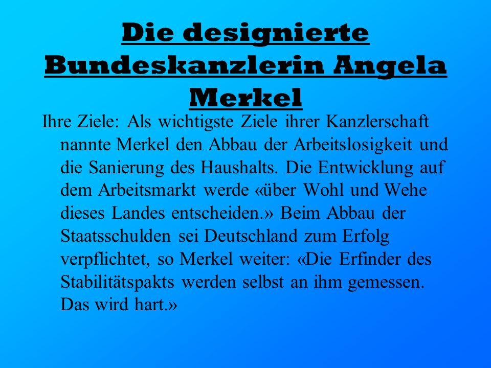 Die designierte Bundeskanzlerin Angela Merkel