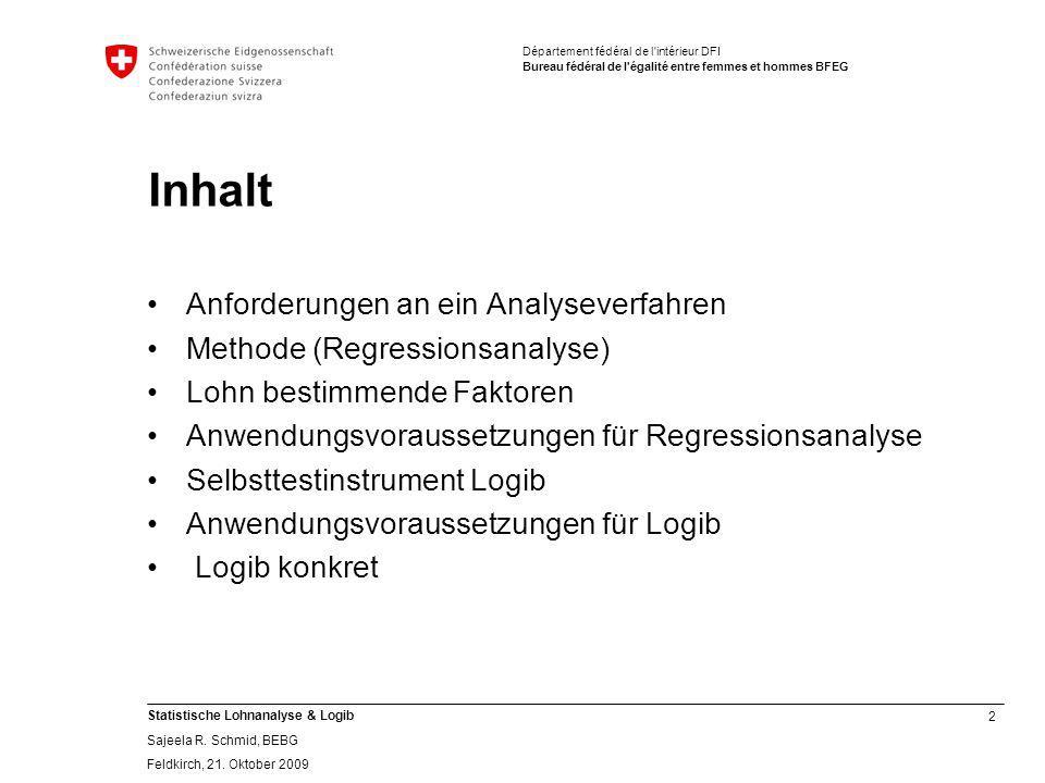 Inhalt Anforderungen an ein Analyseverfahren