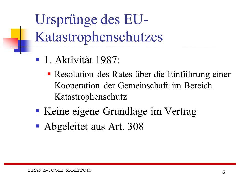 Ursprünge des EU- Katastrophenschutzes