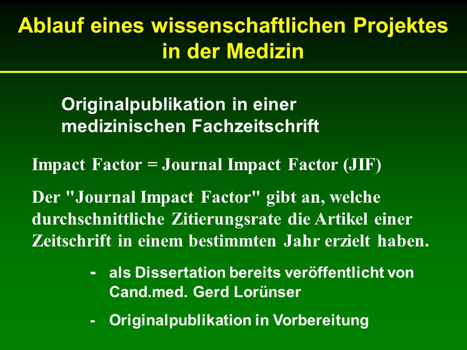 Ablauf eines wissenschaftlichen Projektes in der Medizin