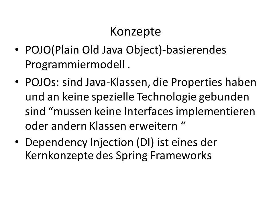 Konzepte POJO(Plain Old Java Object)-basierendes Programmiermodell .