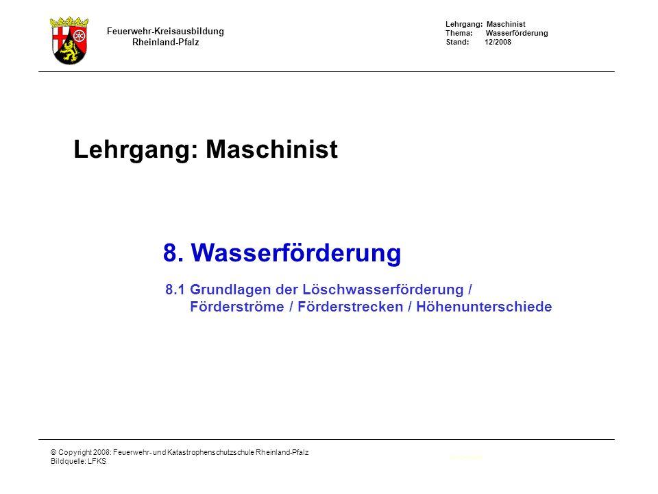 Lehrgang: Maschinist 8. Wasserförderung
