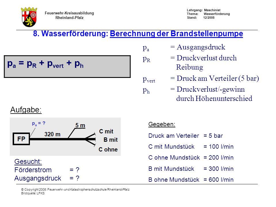 8. Wasserförderung: Berechnung der Brandstellenpumpe