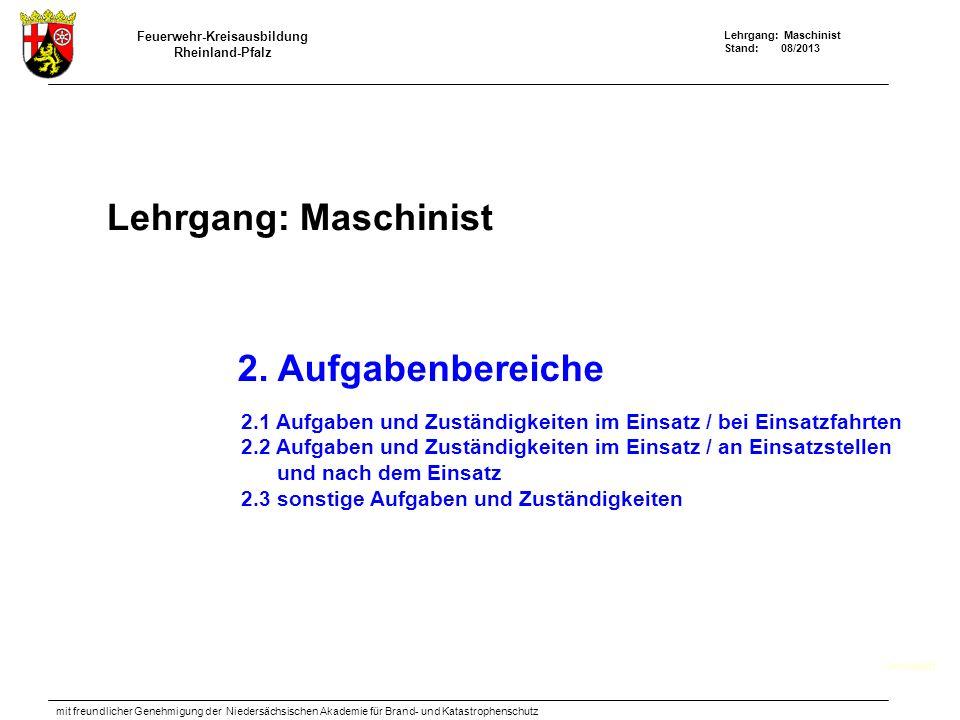 Lehrgang: Maschinist 2. Aufgabenbereiche